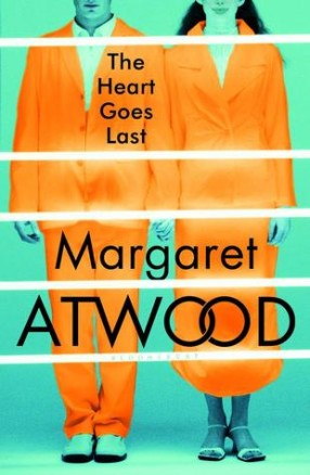 heart-goes-last-by-margaret-atwood